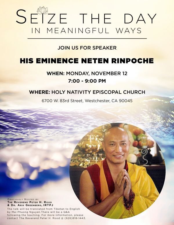 Seize the Day: A Conversation with His Eminence Neten Rinpoche